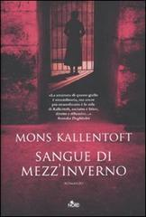 Sangue di mezzinverno Mons Kallentoft