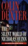 The Silent World of Nicholas Quinn (Inspector Morse, #3)