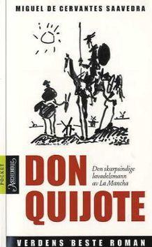 Den skarpsindige lavadelsmann Don Quijote av la Mancha Miguel de Cervantes Saavedra