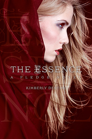 The Essence (The Pledge #2)  - Kimberly Derting