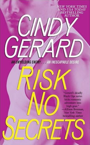 Book Review: Cindy Gerard's Risk No Secrets