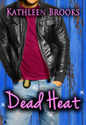 Dead Heat (Bluegrass Series, #3)