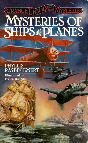 Mysteries of Ships and Planes Phyllis Raybin Emert