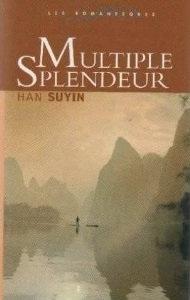 Multiple Splendeur  by  Han Suyin