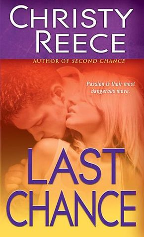 Book Review: Christy Reece's Last Chance