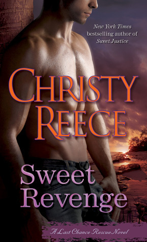 Book Review: Christy Reece's Sweet Revenge