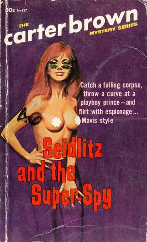 Seidlitz and the Super Spy