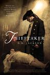 Thieftaker by D.B. Jackson