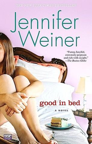 Good in Bed (Cannie Shapiro #1) - Jennifer Weiner