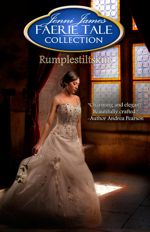 Rumplestiltskin by Jenni James