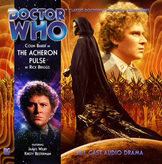 Doctor Who: The Acheron Pulse  by  Rick Briggs
