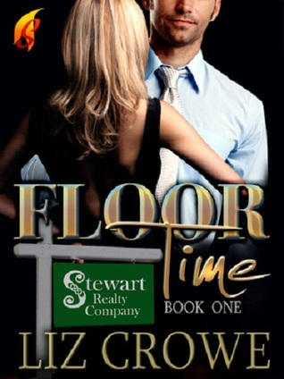 Floor Time (Stewart Realty, #1)