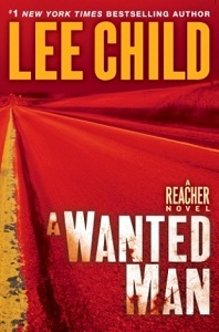 Book Review: Lee Child's A Wanted Man