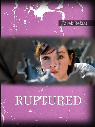 Ruptured  by  Tarek Refaat