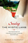 Stealing the Mystic Lamb: The True Story of the World's Most Coveted Masterpiece