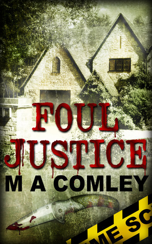 Foul Justice (A Lorne Simpkins Thriller, #4) M.A. Comley