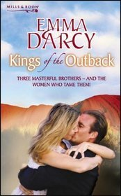 Kings of the Outback  by  Emma Darcy
