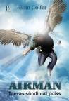 Airman. Taevas sündinud poiss