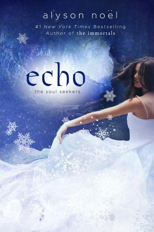 Echo (The Soul Seekers #2)  by Alyson Noel  />