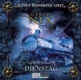 Grimmiger Dienstag  by  Garth Nix
