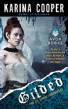 Gilded (The St. Croix Chronicles, #2)