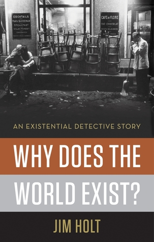 Why Does the World Exist?: An Existential Detective Story (2012)