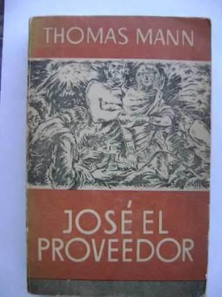 José el Proveedor  by  Thomas Mann
