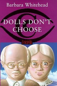 Dolls Dont Choose Barbara Whitehead