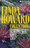 Linda Howard Collection (Heartbreaker & White Lies)