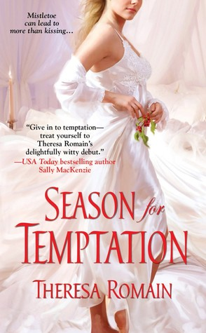Book Review: Theresa Romain's Season for Temptation