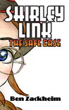 Shirley Link & The Safe Case ((Shirley Link, #1)