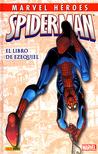 Spiderman: El Libro de Ezequiel