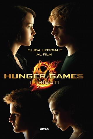 Hunger Games: Guida ufficiale al film, I tributi