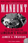 Manhunt: The 12-Day Chase for Lincoln's Killer