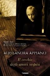 Alessandra Appiano - Il cerchio degli amori sospesi (2010)