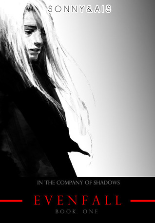 Evenfall (In The Company of Shadows, #1)