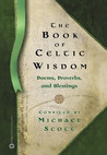 The Book of Celtic Wisdom
