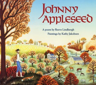 Johnny Appleseed by Reeve Lindbergh