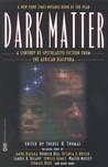 Dark Matter: A Century of Speculative Fiction from the African Diaspora