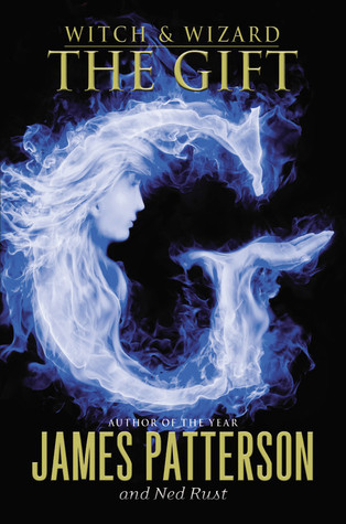 The Gift (Witch & Wizard, #2)
