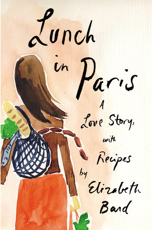 https://www.goodreads.com/book/show/6422680-lunch-in-paris