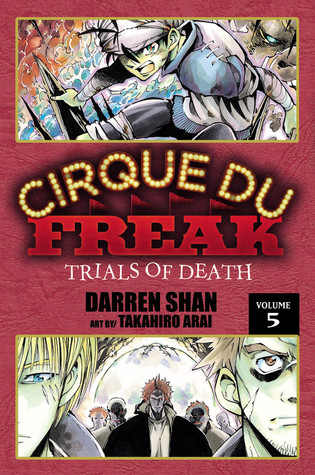 Cirque Du Freak: Trials of Death, Vol. 5 (Cirque Du Freak: The Manga, #5)