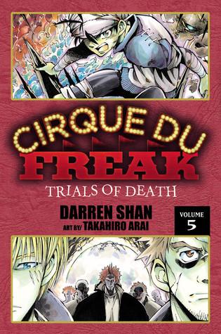 Cirque Du Freak: Trials of Death, Vol. 5 (Cirque Du Freak: The Manga, #5)