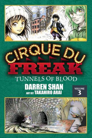 Cirque Du Freak: Tunnels of Blood, Vol. 3 (Cirque Du Freak: The Manga, #3)