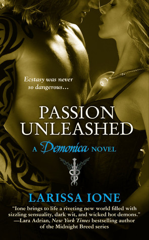 Book Review: Larissa Ione's Passion Unleashed