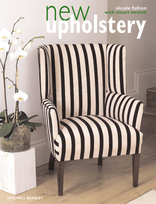 New Upholstery  by  Nicole Fulton