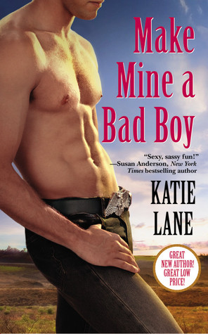 Book Review: Katie Lane's Make Mine a Bad Boy