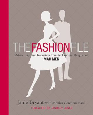 The Fashion File by Janie Bryant