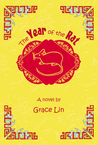 The Year of the Rat by Grace Lin — Reviews, Discussion ...
