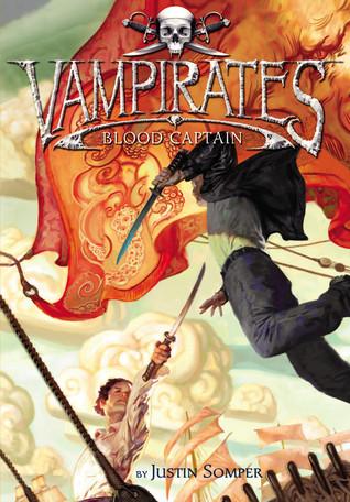 Blood Captain (Vampirates #3)  - Justin Somper